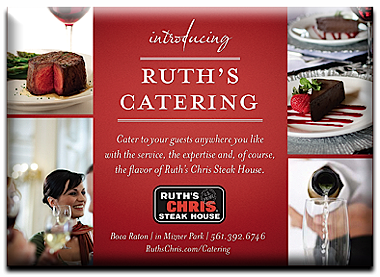 Have Ruth's Chris cater your next event!