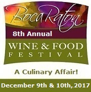 Boca Wine and Food Festival December 9 and 10, 2017